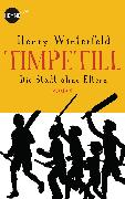 Cover-Bild zu Timpetill - Die Stadt ohne Eltern (eBook) von Winterfeld, Henry