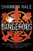 Cover-Bild zu Dangerous (eBook) von Hale, Shannon