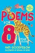 Cover-Bild zu Goodfellow, Matt: Poems for 8 Year Olds (eBook)