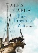 Cover-Bild zu Capus, Alex: Eine Frage der Zeit