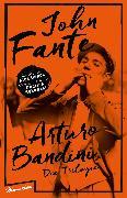 Cover-Bild zu Fante, John: Arturo Bandini (eBook)