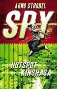 Cover-Bild zu SPY - Hotspot Kinshasa von Strobel, Arno