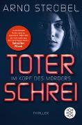 Cover-Bild zu Im Kopf des Mörders - Toter Schrei von Strobel, Arno