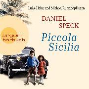Cover-Bild zu Piccola Sicilia (Ungekürzte Lesung) (Audio Download) von Speck, Daniel
