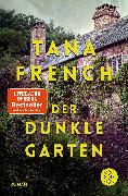 Cover-Bild zu Der dunkle Garten von French, Tana