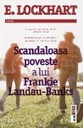 Cover-Bild zu Lockhart, E.: Scandaloasa poveste a lui Frankie Landau-Banks (eBook)
