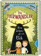 Cover-Bild zu Baumbach, Martina: Die Tierwandler 1: Unser Lehrer ist ein Elch