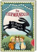 Cover-Bild zu Baumbach, Martina: Die Tierwandler 2: Alle Hasen fliegen hoch