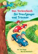Cover-Bild zu Baumbach, Martina: Das Vorlesebuch für Draufgänger und Träumer