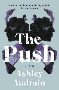 Cover-Bild zu The Push von Audrain, Ashley