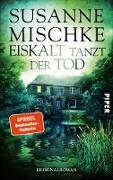 Cover-Bild zu Mischke, Susanne: Eiskalt tanzt der Tod (eBook)