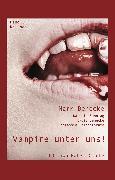 Cover-Bild zu Vampire unter uns! (eBook) von Benecke, Lydia