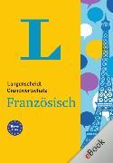 Cover-Bild zu Langenscheidt Grundwortschatz Französisch (eBook) von Langenscheidt-Redaktion (Hrsg.)