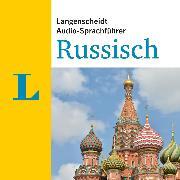 Cover-Bild zu Langenscheidt Audio-Sprachführer Russisch (Audio Download) von Langenscheidt-Redaktion