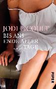 Cover-Bild zu Picoult, Jodi: Bis ans Ende aller Tage (eBook)