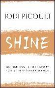 Cover-Bild zu Picoult, Jodi: Shine (eBook)