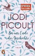 Cover-Bild zu Picoult, Jodi: Bis ans Ende der Geschichte
