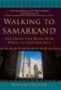 Cover-Bild zu Walking to Samarkand (eBook) von Ollivier, Bernard