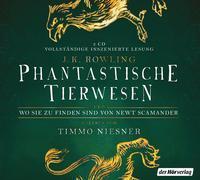 Cover-Bild zu Rowling, J.K.: Phantastische Tierwesen und wo sie zu finden sind