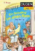 Cover-Bild zu Wiechmann, Heike: Duden Leseprofi - Ein Schultag im alten Rom, 2. Klasse