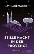 Cover-Bild zu Rademacher, Cay: Stille Nacht in der Provence (eBook)