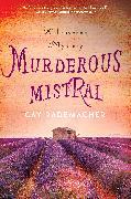 Cover-Bild zu Rademacher, Cay: Murderous Mistral (eBook)