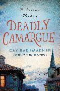 Cover-Bild zu Rademacher, Cay: Deadly Camargue (eBook)