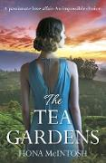 Cover-Bild zu Mcintosh, Fiona: The Tea Gardens (eBook)