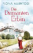 Cover-Bild zu McIntosh, Fiona: Die Diamantenerbin (eBook)