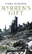 Cover-Bild zu McIntosh, Fiona: Myrren's Gift (eBook)