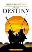 Cover-Bild zu McIntosh, Fiona: Destiny: Trinity Book Three (eBook)