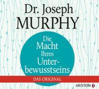Cover-Bild zu Murphy, Joseph: Die Macht Ihres Unterbewusstseins