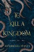 Cover-Bild zu TO KILL A KINGDOM von Christo, Alexandra