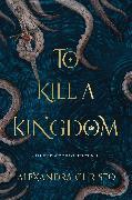 Cover-Bild zu To Kill a Kingdom (eBook) von Christo, Alexandra
