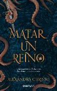 Cover-Bild zu Matar Un Reino von Christo, Alexandra