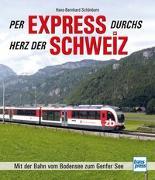 Cover-Bild zu Per Express durchs Herz der Schweiz von Schönborn, Hans-Bernhard