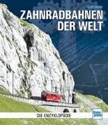 Cover-Bild zu Zahnradbahnen der Welt von Seifert, Cyrill