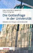 Cover-Bild zu Nacke, Stefan (Hrsg.): Die Gottesfrage in der Universität