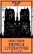 Cover-Bild zu 3 Books To Know French Literature (eBook) von Flaubert, Gustave