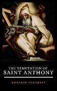 Cover-Bild zu THE TEMPTATION OF SAINT ANTHONY (eBook) von Flaubert, Gustave
