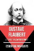 Cover-Bild zu Essential Novelists - Gustave Flaubert (eBook) von Flaubert, Gustave