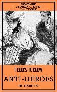 Cover-Bild zu 3 books to know Anti-heroes (eBook) von Flaubert, Gustave