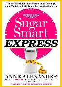 Cover-Bild zu Alexander, Anne: Sugar Smart Express