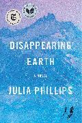 Cover-Bild zu Phillips, Julia: Disappearing Earth
