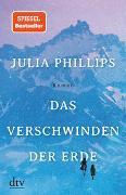 Cover-Bild zu Phillips, Julia: Das Verschwinden der Erde