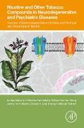 Cover-Bild zu Veljkovic, Emilija: Nicotine and Other Tobacco Compounds in Neurodegenerative and Psychiatric Diseases (eBook)
