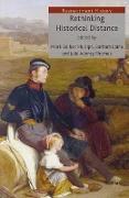 Cover-Bild zu Adeney Thomas, Julia (Hrsg.): Rethinking Historical Distance