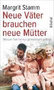 Cover-Bild zu Neue Väter brauchen neue Mütter (eBook) von Stamm, Margrit