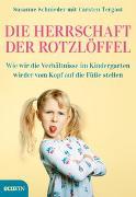 Cover-Bild zu Die Herrschaft der Rotzlöffel von Schnieder, Susanne