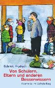 Cover-Bild zu Von Schülern, Eltern und anderen Besserwissern von Frydrych, Gabriele